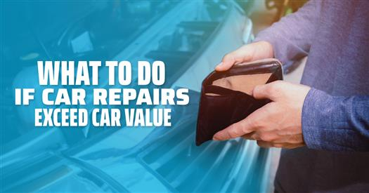 What to Do if Car Repairs Exceed Car Value big
